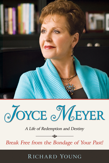 Joyce Meyer: A Life Of Redemption And Destiny - cover