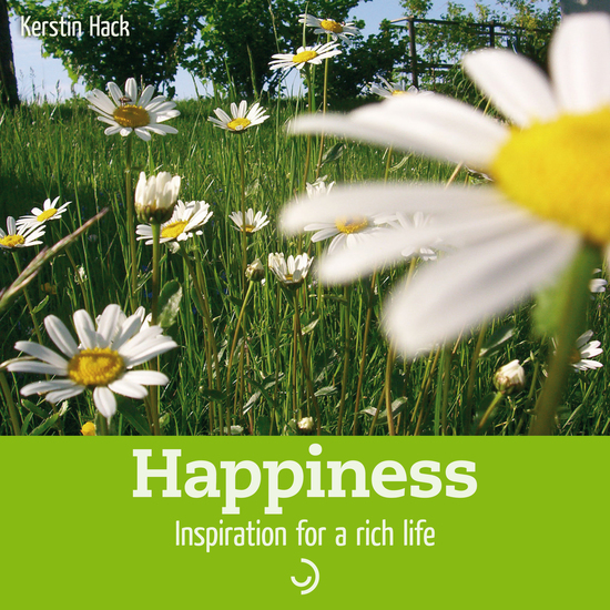 Happiness - Inspiration for a rich life - cover