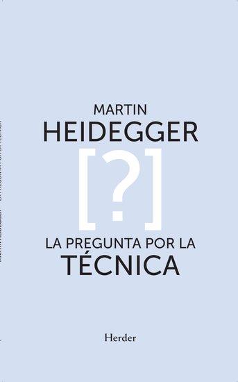 La pregunta por la técnica - cover