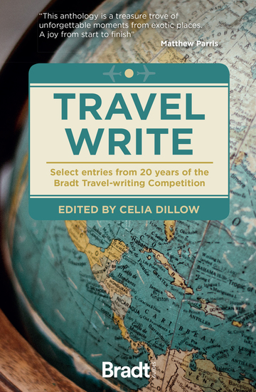Travel Write - Select entries from 20 years of the Bradt travel-writing competition - cover