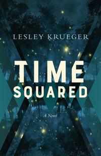 Time Squared - A Novel