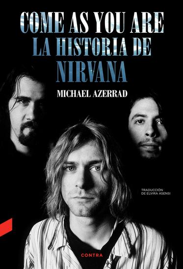 Come as You Are: La historia de Nirvana - cover