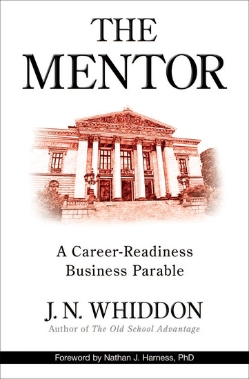 The Mentor - A Career-Readiness Business Parable - cover