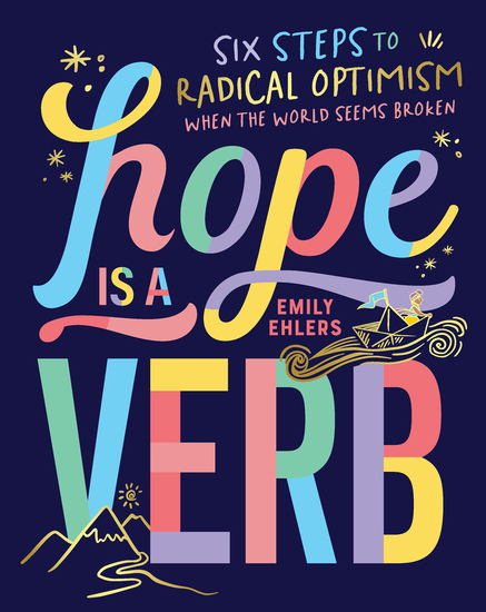 Hope Is a Verb - Six Steps to Radical Optimism When the World Seems Broken - cover