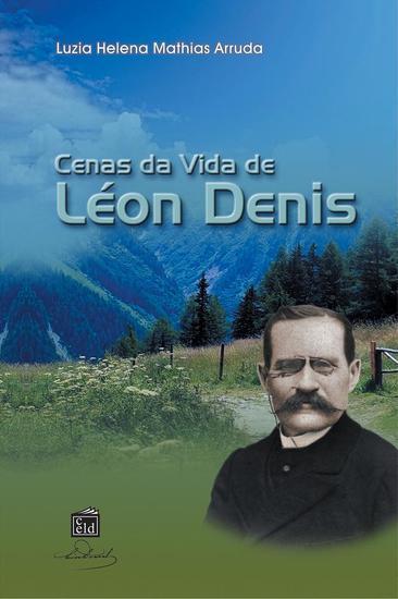 Cenas da Vida de Léon Denis - cover