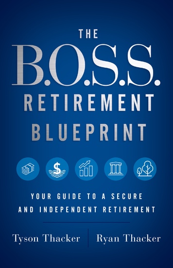 The BOSS Retirement Blueprint - Your Guide to a Secure and Independent Retirement - cover