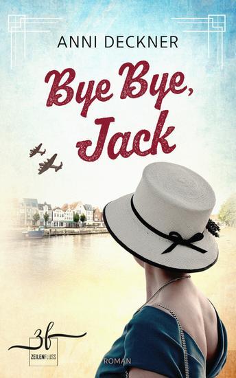 Bye Bye Jack - Ein Nachkriegsroman - cover