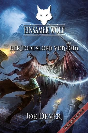 Einsamer Wolf 17 - Der Todeslord von Ixia - cover