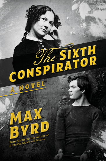 The Sixth Conspirator - A Novel - cover