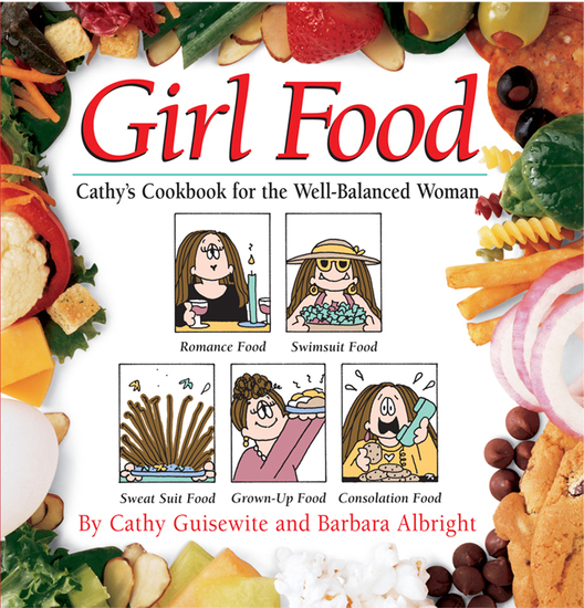 Girl Food - Cathy's Cookbook for the Well-Balanced Woman - cover