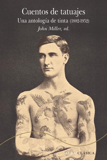Cuentos de tatuajes - Una antología de tinta (1882-1952) - cover
