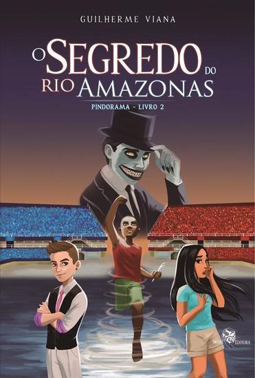 O Segredo do Rio Amazonas - Pindorama - Livro 2 - cover