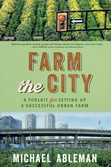Farm the City - A Toolkit for Setting Up a Successful Urban Farm - cover