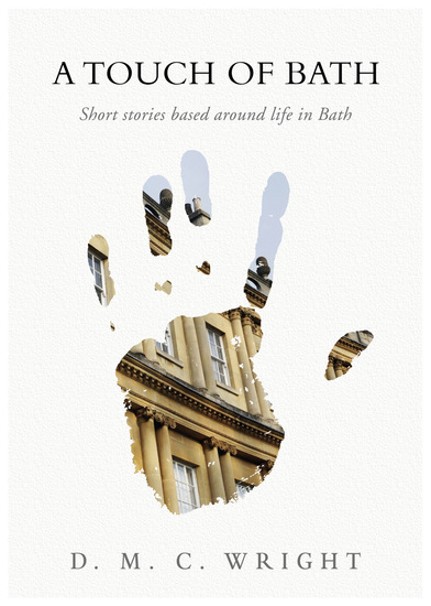 A Touch of Bath - Short stories based around life in Bath - cover