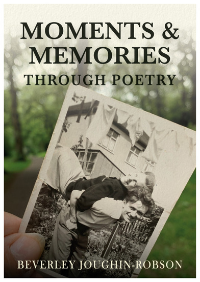 Moments & Memories Through Poetry - cover