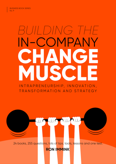 Building the In-Company Change Muscle - Intrapreneurship Innovation Transformation & Strategy - cover