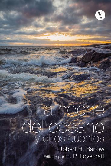 La noche del océano y otros cuentos - Editado por H P Lovecraft - cover