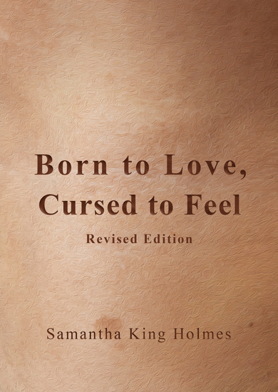 Born to Love Cursed to Feel Revised Edition - cover