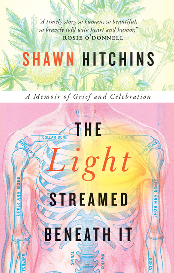 The Light Streamed Beneath It - A Memoir of Grief and Celebration - cover