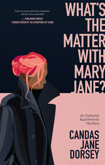 What's the Matter with Mary Jane? - An Epitome Apartments Mystery - cover