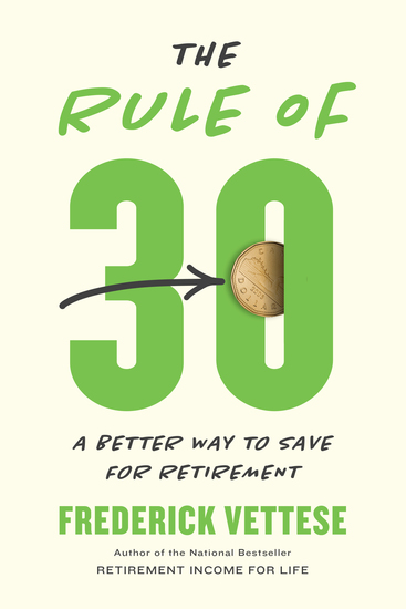 The Rule of 30 - A Better Way to Save for Retirement - cover