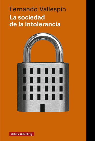 La sociedad de la intolerancia - cover