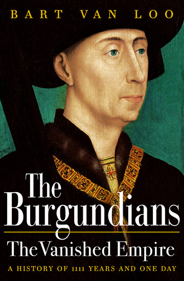 The Burgundians - A Vanished Empire - cover