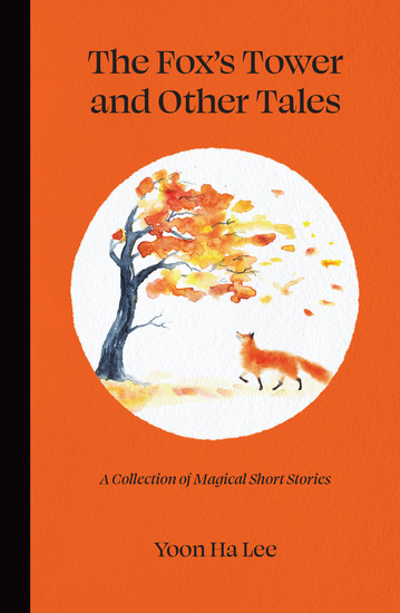 The Fox's Tower and Other Tales - A Collection of Magical Short Stories - cover