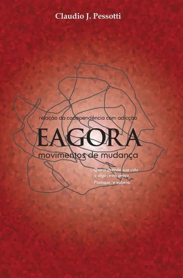 Eagora - Movimentos de mudanças - Relação da codependência com adicção - cover
