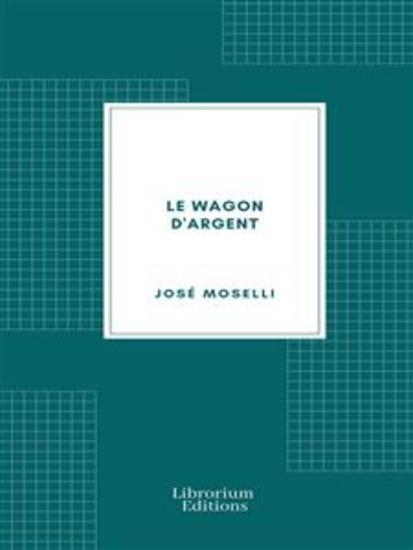 Le Wagon d'argent (Edition Illustrée) - cover