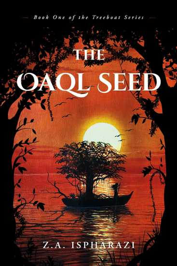 The Oaql Seed - Book One of the Treeboat Series - cover