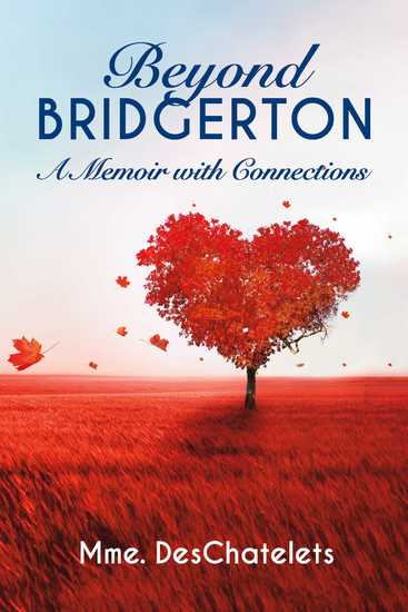 Beyond Bridgerton - A Memoir with Connections - cover