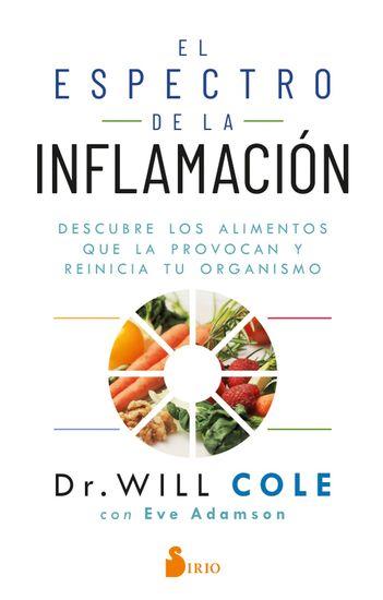 El espectro de la inflamación - Descubre los alimentos que la provocan y reinicia tu organismo - cover
