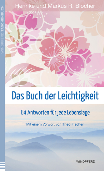 Das Buch der Leichtigkeit - 64 Antworten für jede Lebenslage - cover