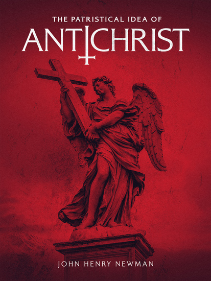 The Patristical Idea of Antichrist - cover