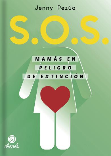 SOS Mamás en peligro de extinción - cover