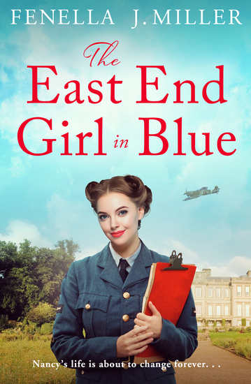 The East End Girl in Blue - a gripping and emotional wartime saga - cover