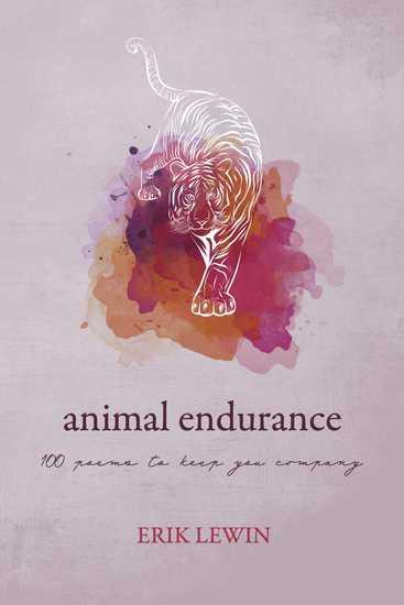 Animal Endurance - 100 Poems To Keep You Company - cover
