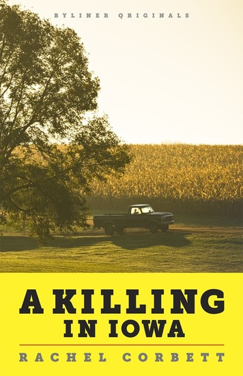 A Killing in Iowa - A Daughter's Story of Love and Murder - cover