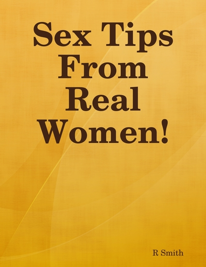 Sex Tips from Real Women! - cover