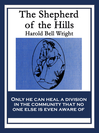 The Shepherd of the Hills - With linked Table of Contents - cover