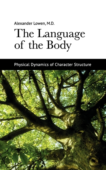 The Language of the Body - Physical Dynamics of Character Structure - cover