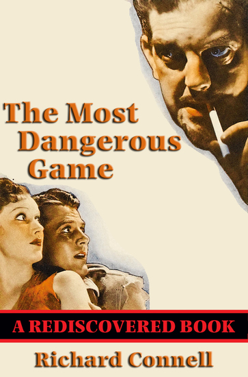 The Most Dangerous Game (Rediscovered Books) - cover