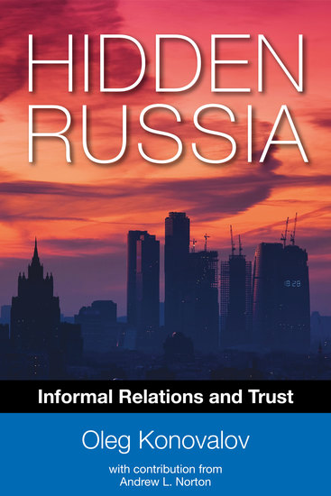 Hidden Russia: Informal Relations and Trust - cover
