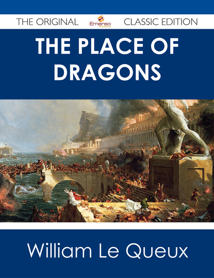The Place of Dragons - The Original Classic Edition - cover
