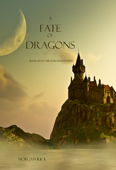 A Fate of Dragons (Book #3 in the Sorcerer's Ring) - cover