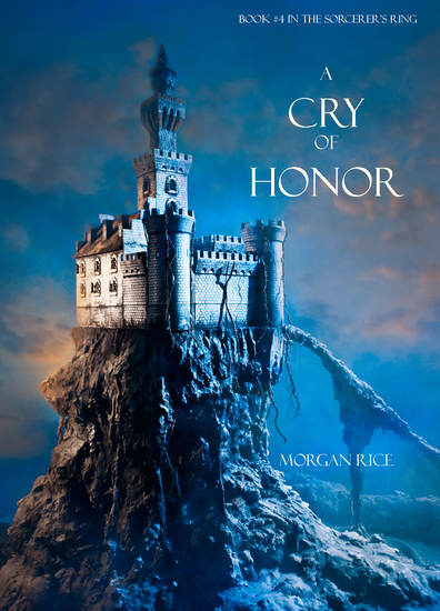 A Cry of Honor (Book #4 in the Sorcerer's Ring) - cover