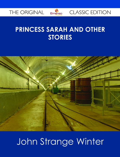 Princess Sarah and Other Stories - The Original Classic Edition - cover