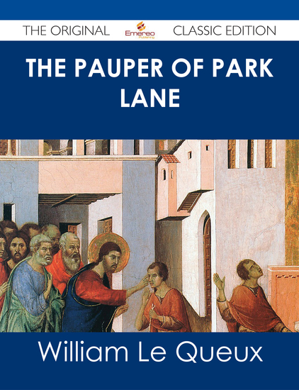 The Pauper of Park Lane - The Original Classic Edition - cover