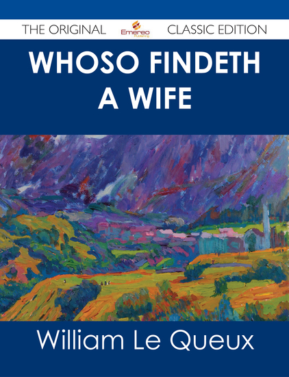 Whoso Findeth a Wife - The Original Classic Edition - cover